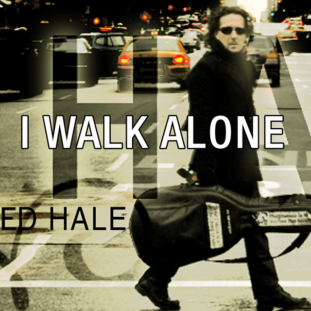 Ed Hale I Walk Alone album cover