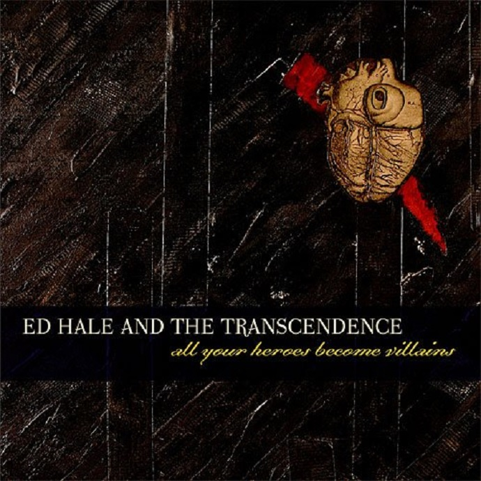 Ed_Hale_ All_Your_Heroes_Become_Villains_CD_Cover